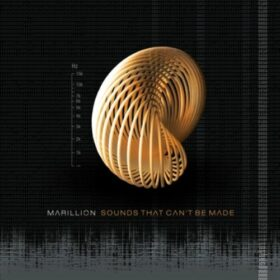 Marillion – Sounds That Can't Be Made (2012)