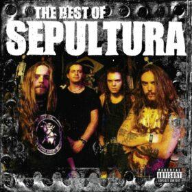 Sepultura – The Best of Sepultura (2006)