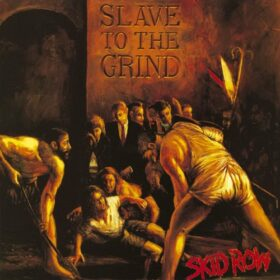 Skid Row – Slave to the Grind (1991)