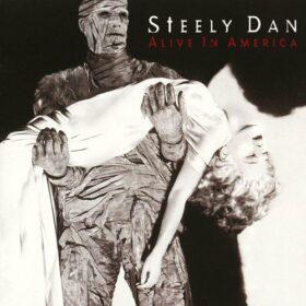 Steely Dan – Alive in America (1995)