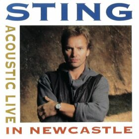 Sting – Acoustic Live In Newcastle (1991)