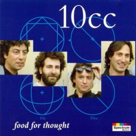 10cc – Food For Thought (1993)