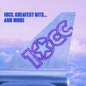10cc – Greatest Hits… And More (2006)