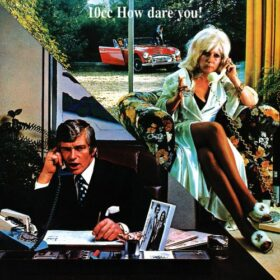 10cc – How Dare You! (1976)