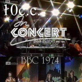 10cc – In Concert BBC (1974)