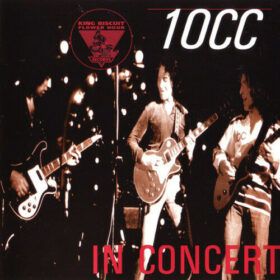 10cc – King Biscuit Flower Hour Presents (1995)