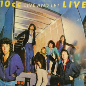 10cc – Live And Let Live (1977)