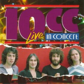10cc – Live in Concert (1996)
