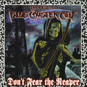 Blue Öyster Cult – Don't Fear the Reaper: The Best of Blue Öyster Cult (2000)