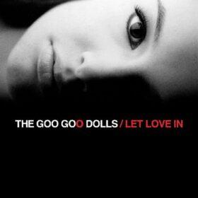 Goo Goo Dolls – Let Love In (2006)