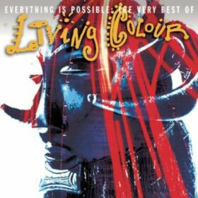 Living Colour – Everything Is Possible: The Very Best of Living Colour (2006)