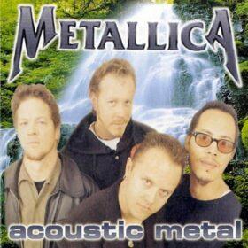 Metallica – Acoustic Metal (1997)