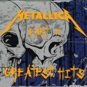 Metallica – Greatest Hits Part II (2008)