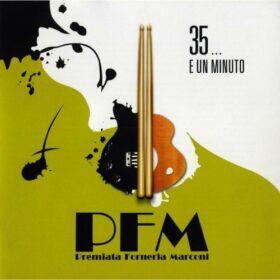 Premiata Forneria Marconi – 35… E Un Minuto (2007)