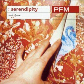 Premiata Forneria Marconi – Serendipity (2000)