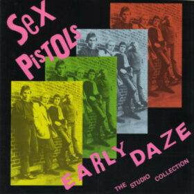 Sex Pistols – Early Daze (1993)
