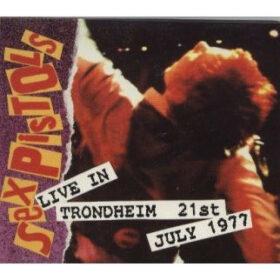 Sex Pistols – Live In Trondheim (1992)