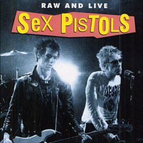 Sex Pistols – Raw and Live (2004)