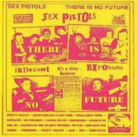Sex Pistols – There Is No Future (1999)