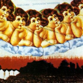 The Cure – Japanese Whispers (1983)