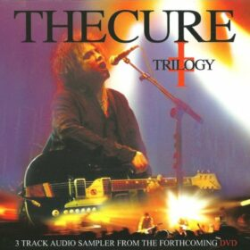The Cure – Trilogy (2003)