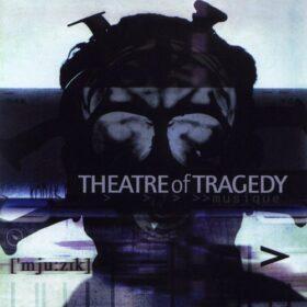 Theatre Of Tragedy – Musique (2000)