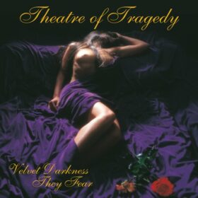 Theatre Of Tragedy – Velvet Darkness They Fear (1996)