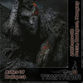 Tristania – Live In Budapest, Hungary [Ashes Of Budapest] (2004)