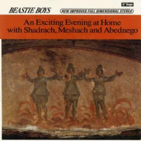 Beastie Boys – An Exciting Evening at Home with Shadrach, Meshach and Abednego (1989)