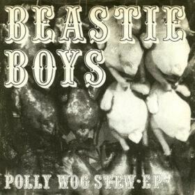 Beastie Boys – Polly Wog Stew [EP] (1982)