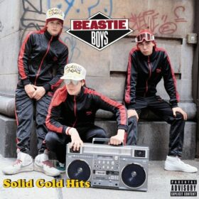 Beastie Boys – Solid Gold Hits (2005)