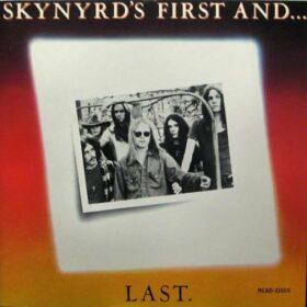 Lynyrd Skynyrd – Skynyrd's First and… Last (1978)
