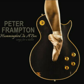 Peter Frampton – Hummingbird In A Box, Songs For A Ballet (2014)
