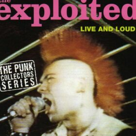The Exploited – Live And Loud (1993)