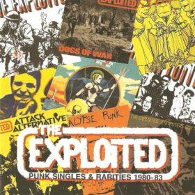 The Exploited – Punk Singles & Rarities 1980-83 (2001)