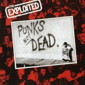 The Exploited – Punks Not Dead (1981)