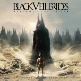 Black Veil Brides – Wretched And Divine: The Story Of The Wild Ones (2013)