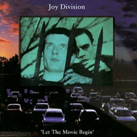 Joy Division – Let The Movie Begin (2005)