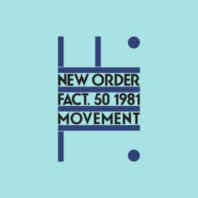 New Order – Movement (1981)