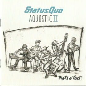 Status Quo – Aquostic II: That's A Fact! (2016)
