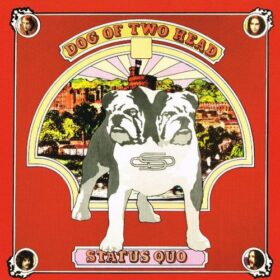 Status Quo – Dog of Two Head (1971)