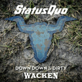 Status Quo – Down Down & Dirty At Wacken (Live) (2018)
