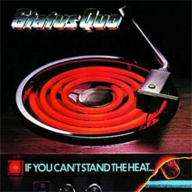 Status Quo – If You Can't Stand the Heat… (1978)