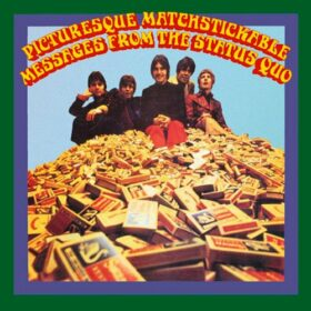 Status Quo – Picturesque Matchstickable Messages From The Status Quo (1968)