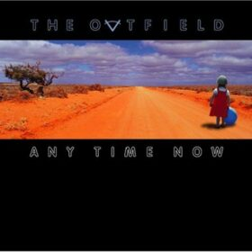 The Outfield – Any Time Now (2006)