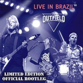 The Outfield – Live In Brazil (2001)