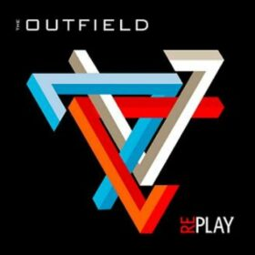 The Outfield – Replay (2011)