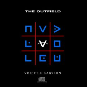 The Outfield – Voices Of Babylon (1989)