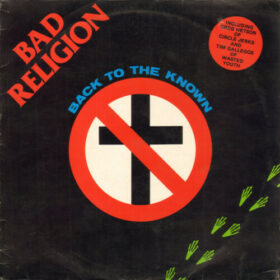 Bad Religion – Back To The Known [EP] (1984)