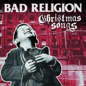Bad Religion – Christmas Songs (2013)